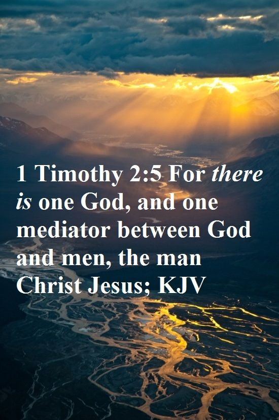 1 Timothy 2:5 - One Mediator
