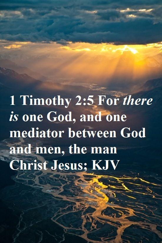 1 Timothy 2:5 - One Mediator
